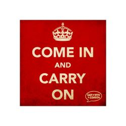 Come In And Carry On