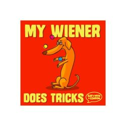 My Wiener Does Tricks