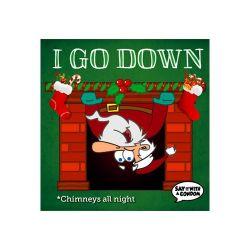 I Go Down - Chimneys all night